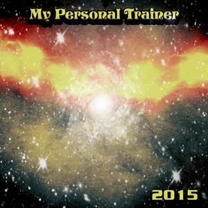 My Personal Trainer 2015 (52 Sport and Workout Fitness Songs)