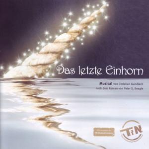 Das letzte Einhorn [Original Musical Cast 2011]
