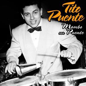 Mambo con Puente (Original Recordings - Digitally Remastered)