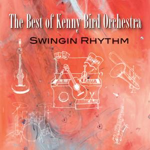 The best of Kenny Bird Orchestra