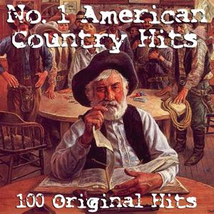 No.1 American Country Hits - 100 Chart Toppers
