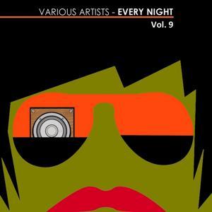 Every Night, Vol. 9
