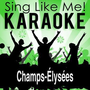 Champs-Élysées (Karaoke Version)