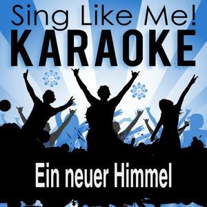 Ein neuer Himmel (Karaoke Version)