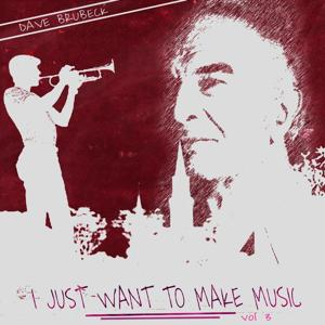 I Just Want to Make Music, Vol. 3