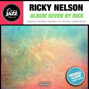 Album Seven By Rick (Original Album Plus Bonus Tracks 1962)