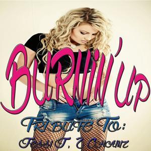 Burnin' Up: Tribute to Jessi J, 2 Chainz (Remixed)