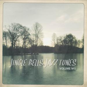 Jingle Bells Jazz Tunes, Vol. 1 (Special Winter Chill out and Jazz Tunes)