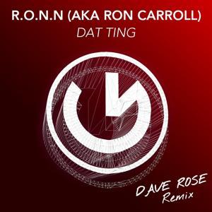 Dat Ting (Dave Rose Remix)