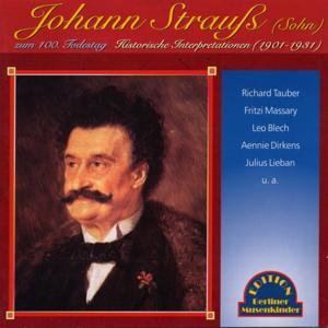 Johann Strauss II zum 100: Todestag