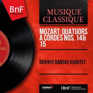 Mozart: Quatuors à cordes Nos. 14 & 15 (Stereo Version)