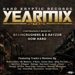 Hard Kryptic Records Yearmix 2014 (Continuously Mixed by Braincrushers, E-Rayzor, & How Hard)