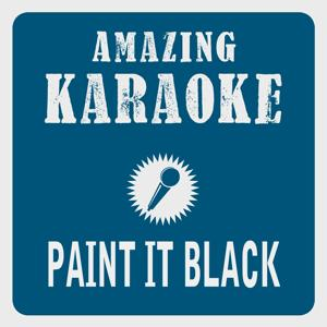 Paint It Black (Karaoke Version) (Originally Performed By The Rolling Stones)