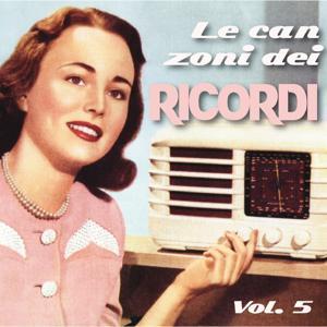 Le canzoni dei ricordi, Vol. 5 (Canzoni e cantanti anni 1940 e 1950)