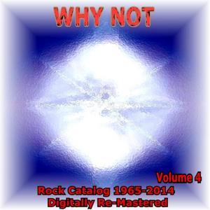 Rock Catalog Digitally Re-Mastered 1965-2014, Vol. 4