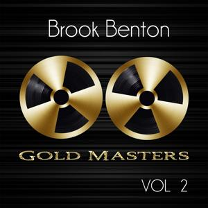 Gold Masters: Brook Benton, Vol. 2