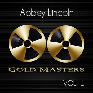 Gold Masters: Abbey Lincoln, Vol. 1