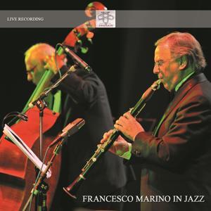 Francesco Marino in Jazz (Live)