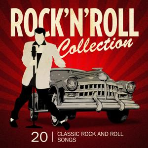 Rock n'  Roll Collection (20 Classic Rock and Roll Songs)
