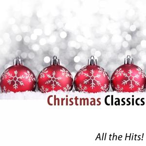 Christmas Classics (All the Hits!) [200 Songs]