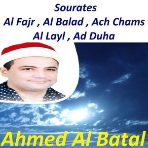 Sourates Al Fajr, Al Balad, Ach Chams, Al Layl, Ad Duha (Quran)