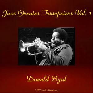 Jazz Greatest Trumpeters, Vol. 1 (All Tracks Remastered)