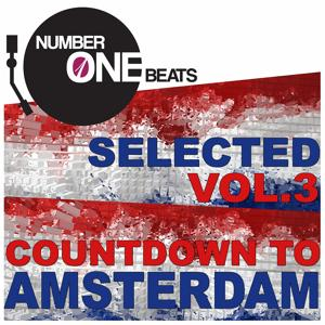 NumberOneBeats Selected, Vol. 3 (Countdown to Amsterdam) Selected By A.C.K.