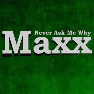 Never Ask Me Why