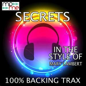 Secrets (Originally Performed by The Mary Lambert) [Karaoke Versions]