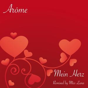 Mein Herz Remixed by Miss Luna