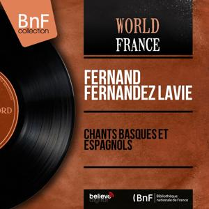 Chants basques et espagnols (Mono Version)