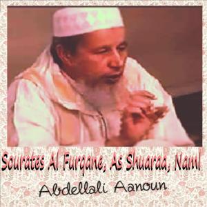 Sourates Al Furqane, As Shuaraa, Naml (Quran)