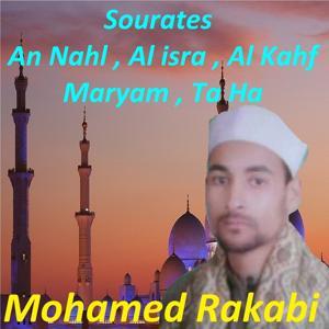 Sourates An Nahl, Al Isra, Al Kahf, Maryam, Ta Ha (Quran)