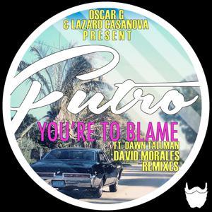 You're To Blame (feat. Dawn Tallman) [David Morales Remixes]