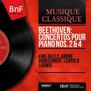 Beethoven: Concertos pour piano Nos. 2 & 4 (Mono Version)