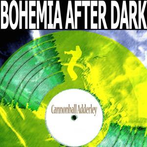 Bohemia After Dark (Remastered)