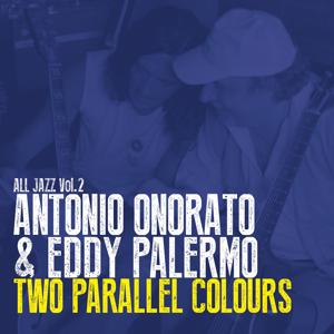 Two Parallel Colours: All Jazz, Vol. 2