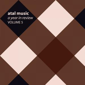 Atal Music A Year In Review, Vol. 5