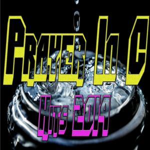 Prayer in C: Hits 2014
