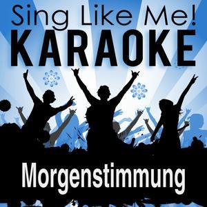 Morgenstimmung (Karaoke Version)