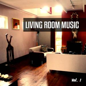 Living Room Music, Vol. 1 (Best in Easy Listening Tunes)