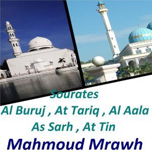 Sourates Al Buruj, At Tariq, Al Aala, As Sarh, At Tin (Quran)