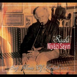 Sada - Sufi Music of Turkish, Vol. 8