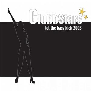 Let the Bass Kick 2003