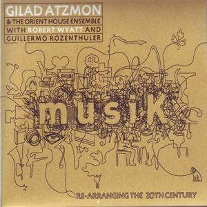 Musik / Re-Arranging the 20th Century