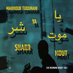 Ya Sharr Mout (Live)