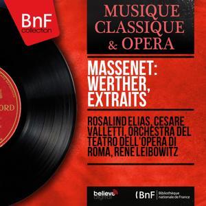Massenet: Werther, extraits (Mono Version)