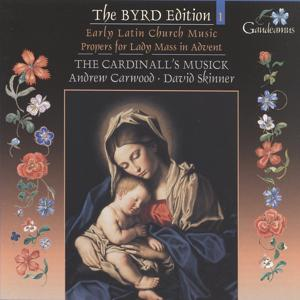 Byrd: Early Latin Church Music; Propers for Lady Mass in Advent