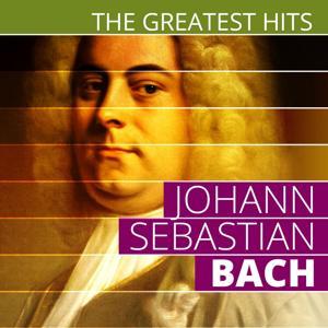 The Greatest Hits: Johann Sebastian Bach
