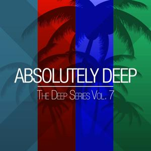 Absolutely Deep - The Deep Series, Vol. 7